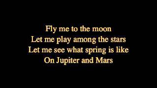 Frank Sinatra- fly me to the moon with lyrics