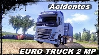 Acidentes-Euro Truck 2 Multiplayer #2