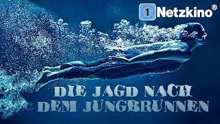 Die Jagd Nach Dem Jungbrunnen (ganzer Actionfilm Deutsch, kompletter Abenteuerfilm auf Deutsch)
