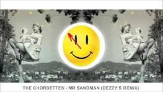 The Chordettes - Mr Sandman (Dezzy's Remix)