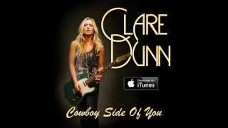 Clare Dunn - Cowboy Side of You