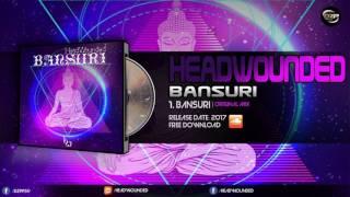 HeadWounded - Bansuri