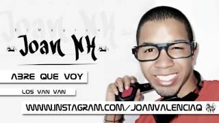 Abre Que Voy - Los Van Van #ElMagico Joan NK