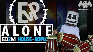 ALONE (HOUSE-KOPLO) - MARSHMELLO | [EvP REMIX]