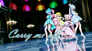 【MMD】 Carry Me Off【Tda Lumiere Etoile】 【Haku】【Luka】【Miku】【Rin】【Teto】【1080p60fps】