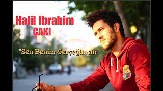 Halil İbrahim ÇAKI - SEN BENİM GERÇEĞİMSİN ( Baktığım Her Kadın Sana Benziyor - Cover )