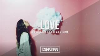 Love (With Hook) - Deep Piano Tropical Pop Beat | Prod. by Dansonn