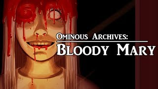 Bloody Mary | Urban Legend | Ominous Archives