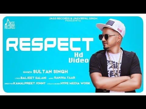 RESPECT LYRICS - Sultan Singh