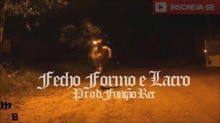 Mano Black Fecho Formo e Lacro Prod.Função Rec  (Clip Oficial)