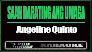 Saan Darating Ang Umaga -ANGELINE QUINTO (KARAOKE)