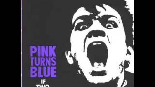 """PINK TURNS BLUE - """"WHEN THE HAMMER COMES DOWN"""""""