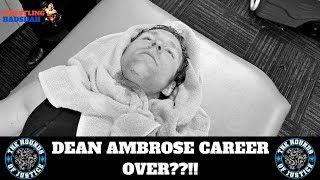 DEAN AMBROSE Career over??!!