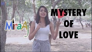 """Mystery of """"LOVE""""   MiraAj   Aishwarya Singh"""