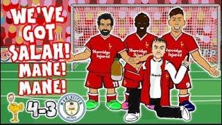 Salah,Mane Mane,Do Do Do Do!Liverpool 4-3 Man City