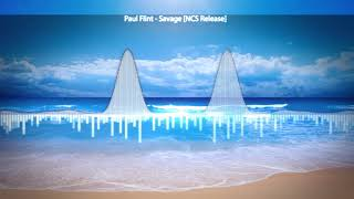 Paul Flint - Savage [NCS Release]| Music NKT