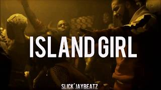 "Drake x Kojo Funds Type Beat "" Island Girl "" 