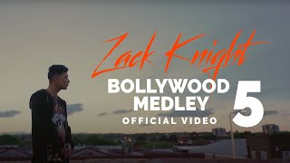 Zack Knight - Bollywood Medley / Mashup Pt 5