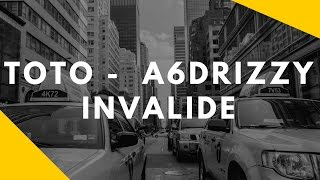 TOTO x Drizzy - INVALIDE |A6Gang| (Parole Lyrics) #BNJ3
