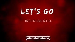 Let's Go - Planetshakers (Instrumental)