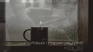 KeySi - Kawa i Papierosy RMX Prod. Goost Beats