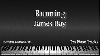 Running - James Bay Piano Accompaniment Karaoke/Backing Track