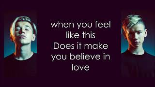 Marcus and Martinus Make you believe in love   Lyric