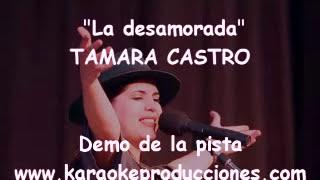 """Tamara Castro  """"La desamorada"""" DEMO PISTA KARAOKE INSTRUMENTAL FOLKLORE"""