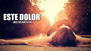 Este Dolor - Instrumental De Rap Romantico 2017 Piano Base Pista - Doble A nc Beats