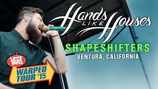 "Hands Like Houses - ""Shapeshifters"" LIVE! Vans Warped Tour 2015"