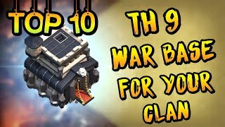 Top 10 TH 9 War Bases for your Clan | Th 9 Anti 3 Star War Bases 2018 | Clash of clans