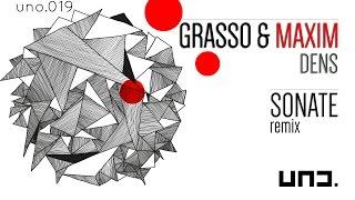 UNO019 - Grasso & Maxim :: Dens - Sonate rmx