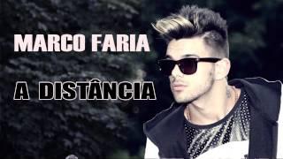 Marco Faria - A Distância