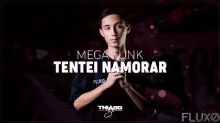 MEGA TENTEI NAMORAR - SETEMBRO 2018 (DJ THIAGO SC)