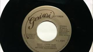Good Lovin' Bad , Wyvon Alexander , 1982 45RPM