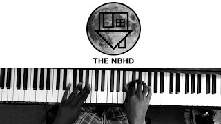 The Neighbourhood - R.I.P 2 My Youth [#reggiewatkins piano cover]