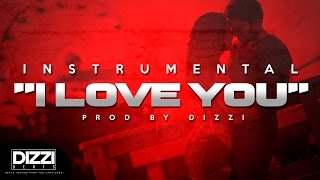 "Dancehall Romantic Beat Instrumental 2017 - ""I Love You"" (Prod. By Dizzi)"