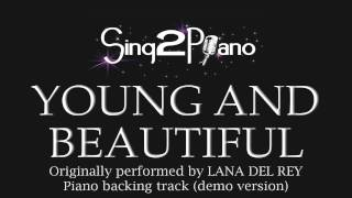 Young and Beautiful (Piano Karaoke Version) Lana Del Rey