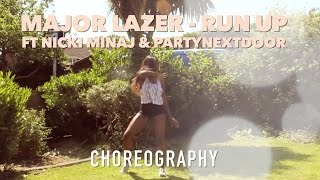 Major Lazer - Run Up ft PARTYNEXTDOOR & Nicki Minaj | @LeoniJoyce Choreography