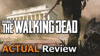 OVERKILL's The Walking Dead (ACTUAL Game Review) [PC]