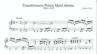 Transformers Prime  Opening Theme Full (Piano Cover) with Sheet Music