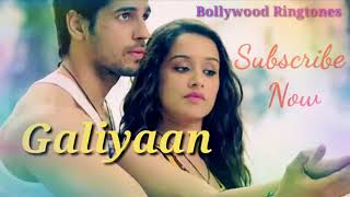 Galiyaan Ringtone New Bollywood Movie Ek Villan Shardha Kapoor Sidharth Malh