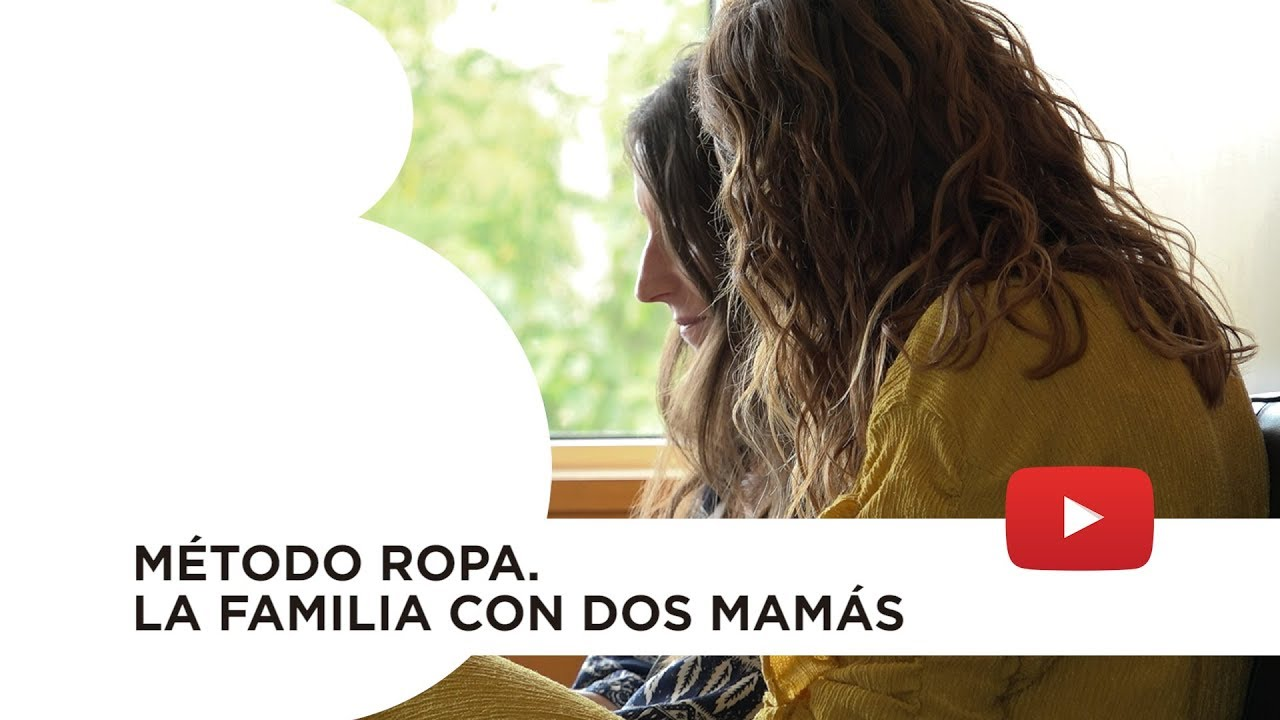 Método ROPA. La familia con dos mamás