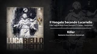 Lucariello - Killer Gomorra Soundtrack