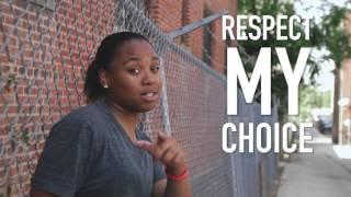 Respect My Choice Music Video #1