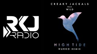 Creaky Jackals Ft. WILD - High Tide (Nurko Remix) [Chillstep/Chilltrap] (Free Download)