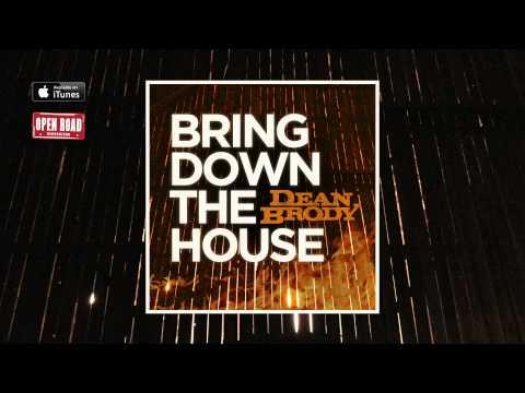 dean-brody-bring-down-the-house-audio-dean-brody