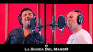 La Banda Del Mango - El De Los Lentes Carrera (2015)