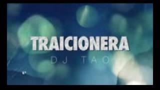Traicionera   DJ Tao X Sebastián Yatra