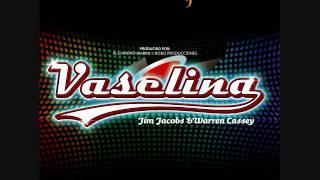 Amor Primero - Vaselina